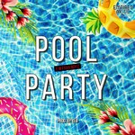 シングル/Pool Party/E.W FXXX BOY'Z