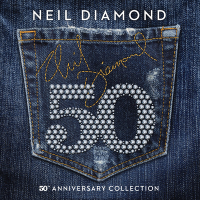 ハイレゾアルバム/50th Anniversary Collection/Neil Diamond