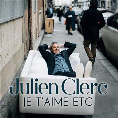 シングル/Je t'aime etc/Julien Clerc