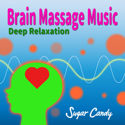 "アルバム/Brain Massage Music ""Deep Relaxation""/RELAX WORLD"