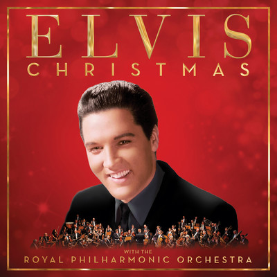 アルバム/Christmas with Elvis and the Royal Philharmonic Orchestra (Deluxe)/Elvis Presley
