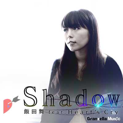 シングル/Shadow (feat. Heart's Cry)/飯田 舞