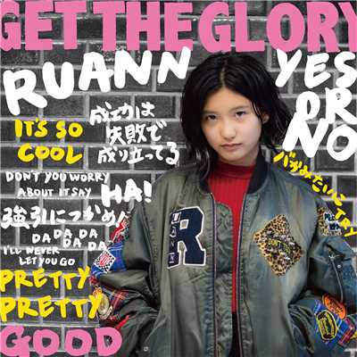 シングル/GET THE GLORY/RUANN