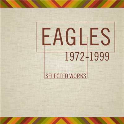 アルバム/Selected Works (1972-1999)/Eagles
