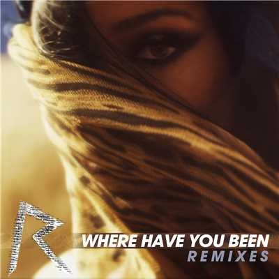アルバム/Where Have You Been/Rihanna