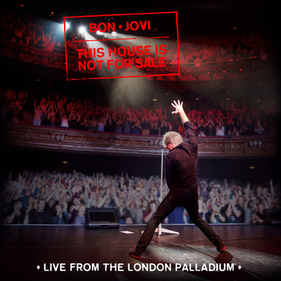 アルバム/This House Is Not For Sale (Live From The London Palladium)/ボン・ジョヴィ