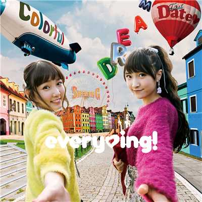 Colorful Shining Dream First Date/everying !