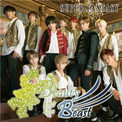 アルバム/Beauty and the Beast/SUPER FANTASY