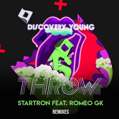 Throw Remixes/Startron