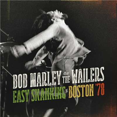 アルバム/Easy Skanking In Boston '78/Bob Marley & The Wailers