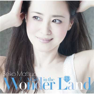 A Girl in the Wonder Land/松田聖子