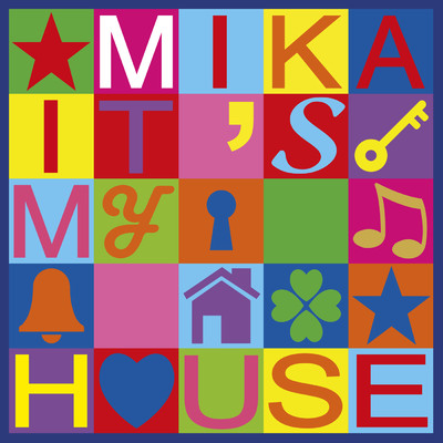 シングル/It's My House/MIKA