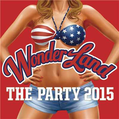 アルバム/Wonderland: The Party 2015 (Explicit)/Various Artists