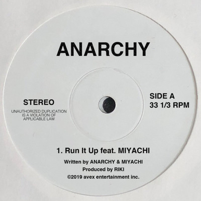 シングル/Run It Up feat. MIYACHI/ANARCHY