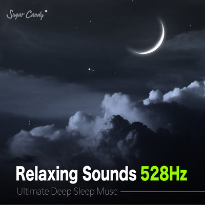 "ハイレゾアルバム/Relaxing Sounds 528Hz ""Ultimate Deep Sleep Music""/RELAX WORLD"
