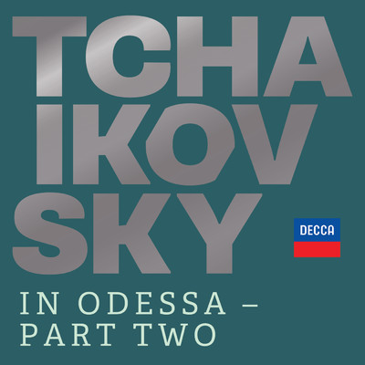 ハイレゾアルバム/Tchaikovsky in Odessa - Part Two/Various Artists