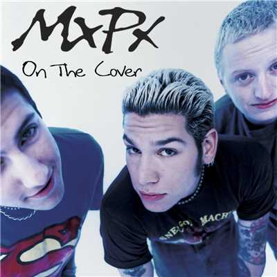 アルバム/On The Cover/MxPx