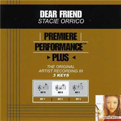 アルバム/Premiere Performance Plus: Dear Friend/ステイシー・オリコ