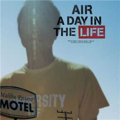 アルバム/A Day In The Life/Air