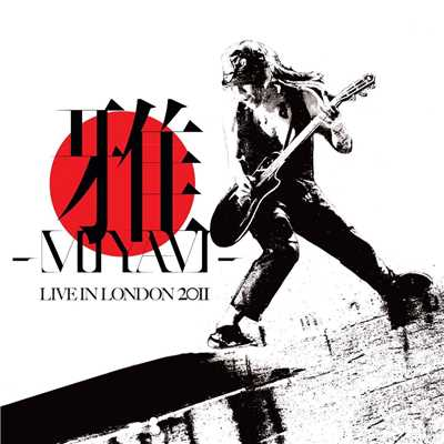 アルバム/LIVE IN LONDON 2011/MIYAVI