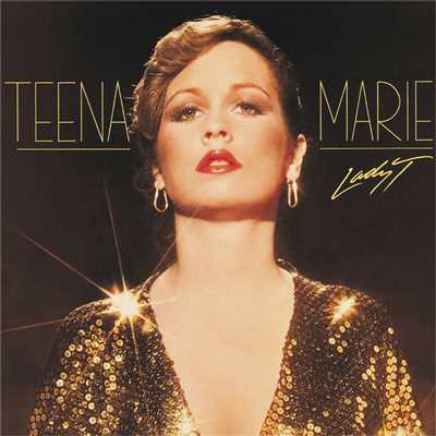 アルバム/Lady T (Expanded Edition)/Teena Marie