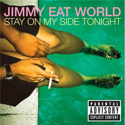 アルバム/Stay On My Side Tonight/Jimmy Eat World