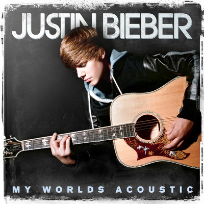アルバム/My Worlds Acoustic/Justin Bieber
