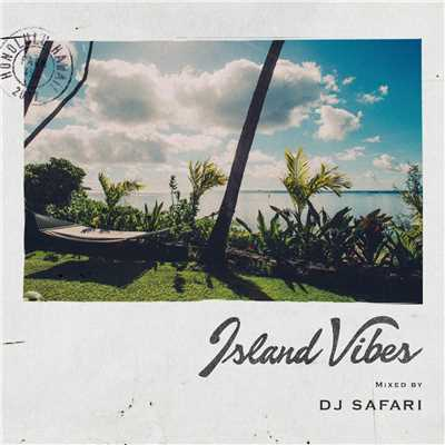 アルバム/Island Vibes mixed by DJ SAFARI/V.A.