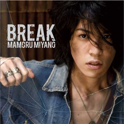Break a Road/宮野真守