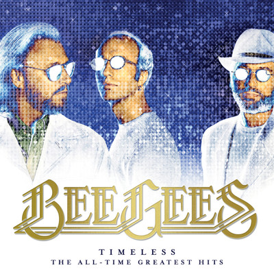 アルバム/Timeless - The All-Time Greatest Hits/Bee Gees