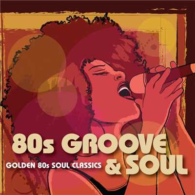 アルバム/80s Groove & Soul/Various Artists