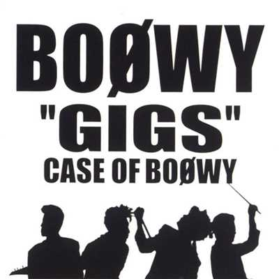 "歌詞/CLOUDY HEART (FROM ""GIGS"" CASE OF BOOWY)/BOφWY"
