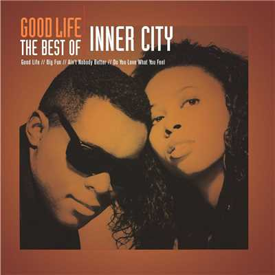 アルバム/Good Life - The Best Of Inner City/Inner City