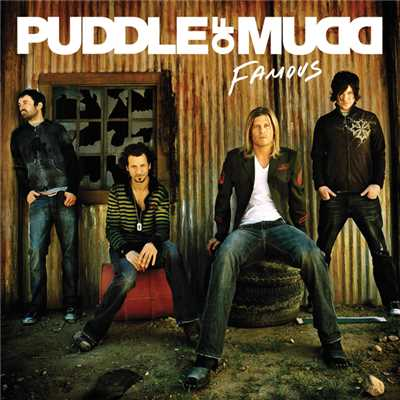 アルバム/Famous/Puddle Of Mudd