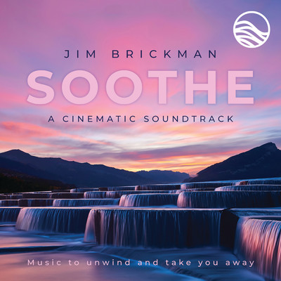 アルバム/Soothe A Cinematic Soundtrack: Music To Unwind And Take You Away/ジム・ブリックマン