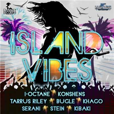 アルバム/Island Vibes Riddim/Various Artists