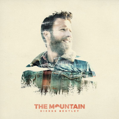 アルバム/The Mountain/Dierks Bentley
