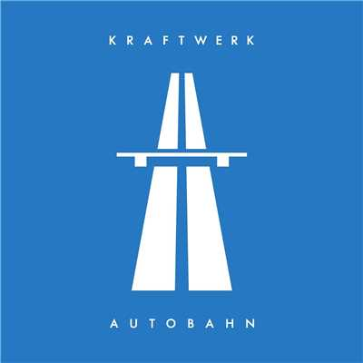 Autobahn (2009 Remastered Version)/Kraftwerk