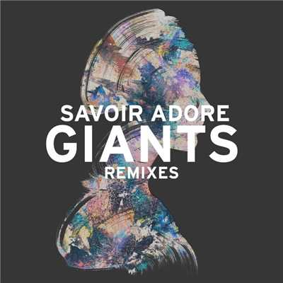 シングル/Giants (Paperwhite Remix)/Savoir Adore