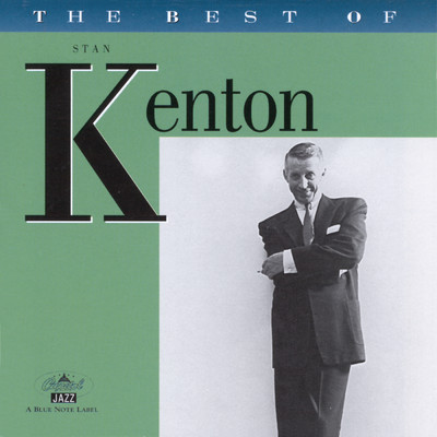 アルバム/The Best Of Stan Kenton/Stan Kenton
