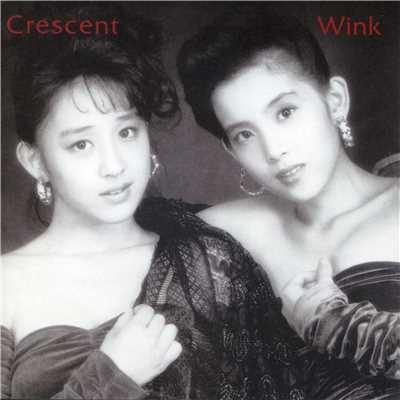 アルバム/Crescent (Original Remastered 2018)/Wink