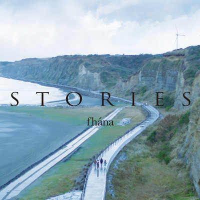 アルバム/fhana 5th Anniversary BEST ALBUM「STORIES」/fhana