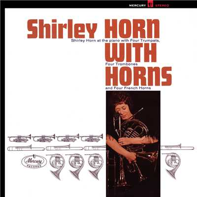アルバム/Shirley Horn With Horns/Shirley Horn