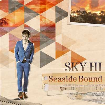 シングル/Seaside Bound/SKY-HI