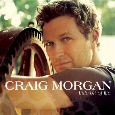 アルバム/Little Bit Of Life/Craig Morgan
