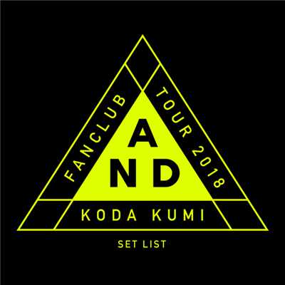 アルバム/Koda Kumi Fanclub Tour 〜AND〜 SET LIST/倖田來未