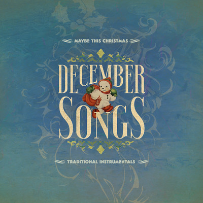 アルバム/December Songs: Traditional Instrumentals/Various Artists
