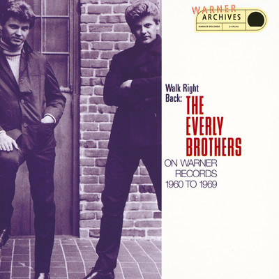 アルバム/Walk Right Back: The Everly Brothers On Warner Bros. 1960-1969/The Everly Brothers