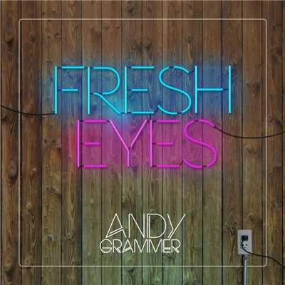 シングル/Fresh Eyes/Andy Grammer