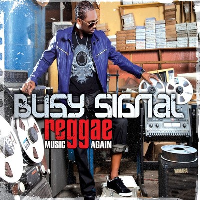 アルバム/REGGAE Music Again/Busy Signal